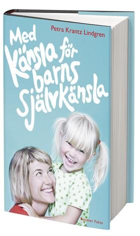 """bokrecension av boken """"Med känsla för barns självkänsla"""""""
